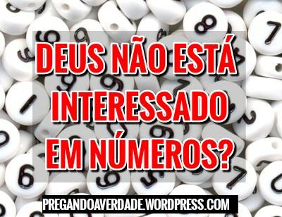 Deus não está interessado em números