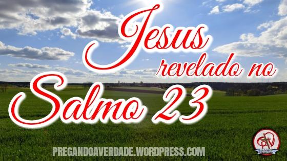 Jesus no Salmo 23