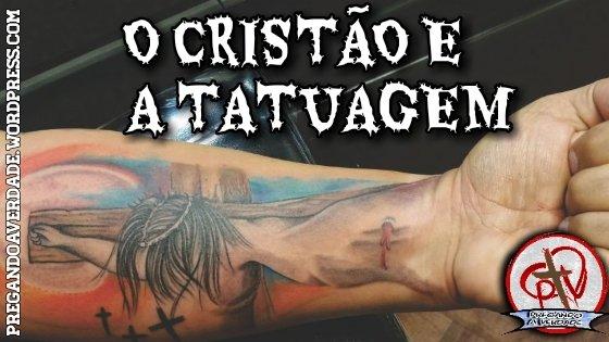 Crente cristão evangélico pode fazer tatuagem?