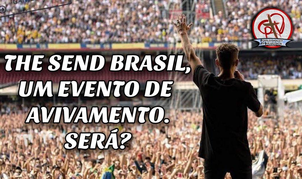 The send brasil, avivamento de jovens